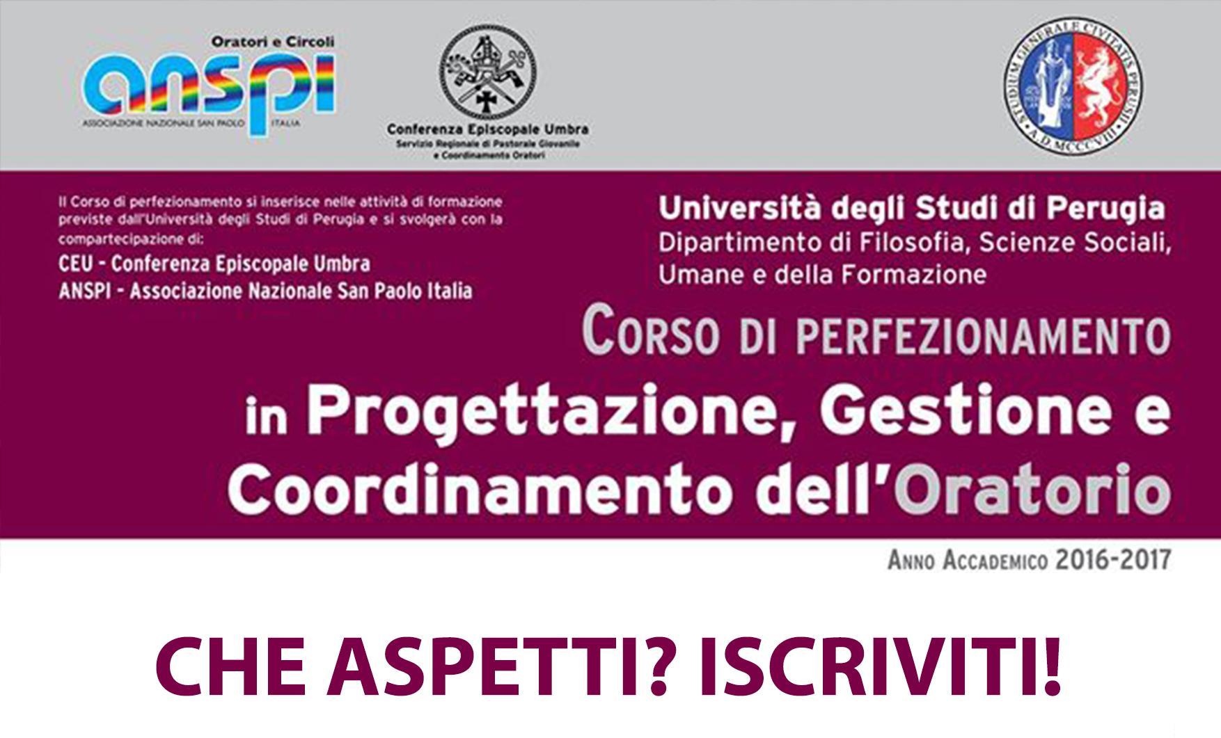 """Corso Di Perfezionamento E Di Alta Formazione In """"Progettazione, Gestione E Coordinamento Dell'oratorio"""" A.a. 2016/2017"""